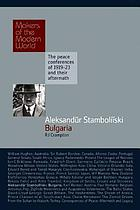 Aleksandur Stamboliiski, Bulgaria : Makers of the Modern World, The peace conferences of 1919-23 and their Aftermath