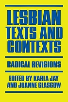 Lesbian texts and contexts : radical revisions
