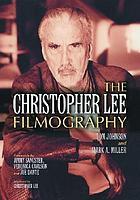 The Christopher Lee filmography : all theatrical releases, 1948-2003