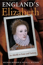 England's Elizabeth : the Virgin Queen in national memory