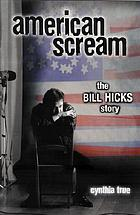 American : the Bill Hicks story