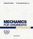 Mechanics for engineers; statics and dynamics