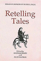 Retelling tales : essays in honor of Russell Peck