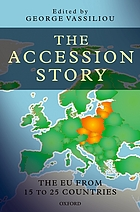 The accession story : the EU from fifteen to twenty-five countries
