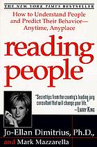 Reading people : how to understand people and predict their behavior-- anytime, anyplace
