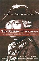 The maiden of Tonnerre : the vicissitudes of the chevalier and the chevalière d'Eon