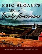ABC book of early Americana; a sketchbook of antiquities and American firsts
