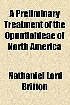 A preliminary treatment of the Opuntioideae of North America