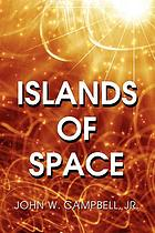 Islands of space