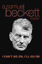I can't go on, I'll go on : a selection from Samuel Beckett's work
