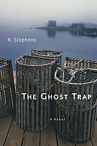 The ghost trap : a novel