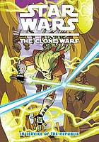 Star Wars, the clone wars : in service of the republic