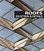 Roofs : selection and details