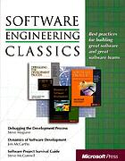 Software engineering classics : best practices for building great software teams