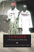 Sunjata : a West African epic of the Mande peoples