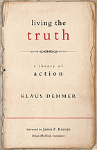 Living the truth : a theory of action