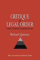 Critique of legal order; crime control in capitalist society
