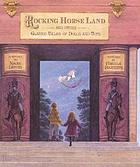 Rocking horse land and other classic tales of dolls and toys