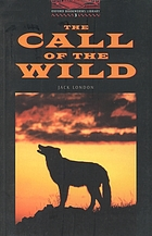 The call of the wild, White Fang, and other storiesThe Call of the wildCall of the wild [Adult new reader : stage 3 (1000 headwords]