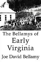 The Bellamys of early Virginia
