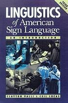 Linguistics of American Sign Language : an introduction