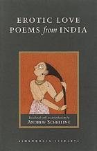 Erotic love poems from India : a translation of the Amarushataka