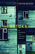 The return : an Inspector van Veeteren mystery