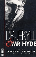 Dr. Jekyll and Mr. Hyde : a new version of the novel by Robert Louis Stevenson