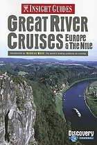 Great river cruises Europe & the Nile