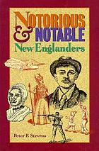 Notorious & notable New Englanders