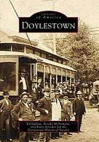 Doylestown : the county seat of Bucks County, Pennsylvania