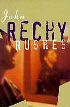 Rushes : a novel