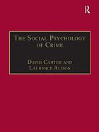 The social psychology of crime : groups, teams, and networks