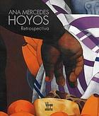 Ana Mercedes Hoyos : retrospectiva
