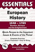 The essentials of European history, 1648-1789 : Bourbon, Baroque, and the Enlightenment