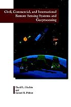 Civil, commercial, and international remote sensing systems and geoprocessing
