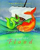 Stories of the flood