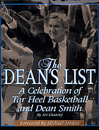 The Dean's list : a celebration of Tar Heel basketball and Dean Smith