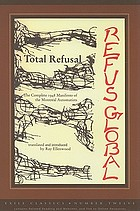 Total refusal : refus global : the manifesto of the Montréal Automatists