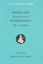 The Rāmāyaṇa of Vālmīki : an epic of ancient India : volume IV, Kiṣkindhākāṇḍa