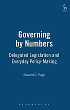 Governing by numbers : delegated legislation and everyday policy-making