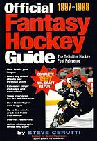 The official fantasy hockey guide : the definitive hockey pool reference