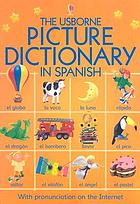 The Usborne picture dictionary in Spanish
