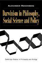 Darwinism in philosophy, social science, and policy