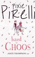 Pixie Pirelli : hard to choos