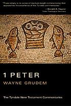 The First Epistle of Peter : an introduction and commentary