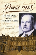 Paris 1918 : the war diary of the British ambassador, the 17th Earl of Derby