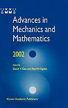 Advances in mechanics and mathematics 2002