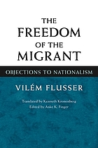 The freedom of the migrant : objections to nationalism