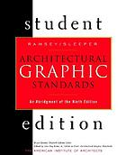 Architectural graphic standards student edition : an abridgment of the ninth edition
